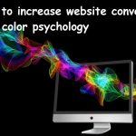 Importance Of Colors in Website Conversions: How to use them.