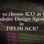 Reasons supporting ICO as best website designing company in Delhi NCR.